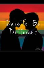 Dare To Be Different (Boyxboy)  by jaialvarez