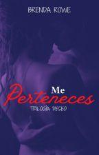 #3 Me Perteneces by Brenda_Rowe