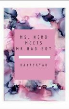 Ms.Nerd Meets Mr.Bad Boy by Dyosang_5241