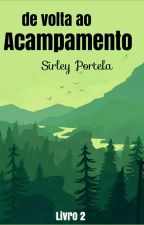 Acampamento de Inverno (Livro 2) by SophiieM