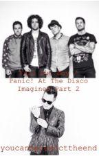 Fall Out Boy / Panic! At The Disco Imagines Part 2 by youcantpredicttheend
