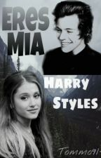 Eres Mia [|Harry Styles|] •HOT• by Tommo91-