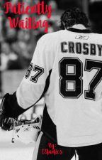 Patiently Waiting (Sidney Crosby Romance) by ESfanfics