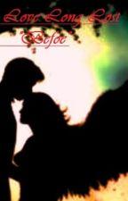 "(A Love Long Lost ...): *""Before""* by TYTYN_7"