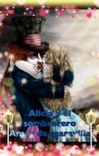 Alicia y El sombrerero amor de maravilla by CarolinaCrdenas3