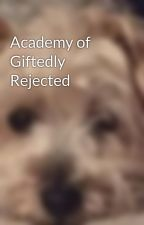 Academy of Giftedly Rejected by crowdash