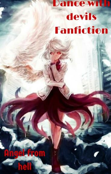 Dance with devils Fanfiction: Angel from hell