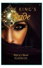The King's Bride (#wattys2016) by ElleonUis