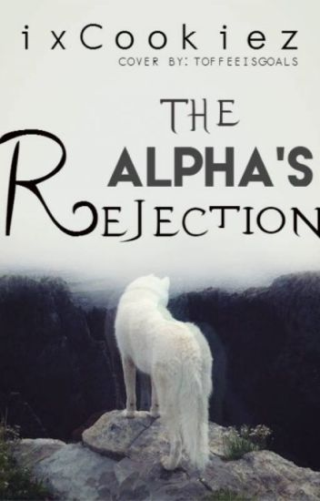 The Alpha's Rejection