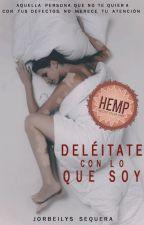 Deléitate con lo que soy © [COMPLETA] by jorbeilyssequera