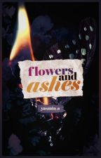 Flowers and Ashes by happilylonely-
