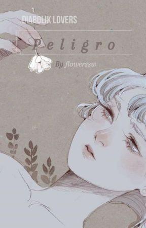 Peligro|Sakamaki Shu|Lectora|© by -xtcheressa
