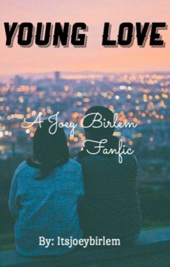 Joseph birlem | Fanfic |