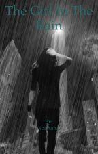 The Girl In The Rain by sbanana