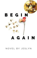 Begin Again by jlynreads