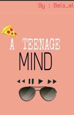 A Teenage Mind by paradise_is_here