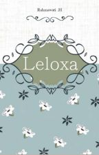 [2]LELOXA by RajhHR