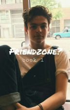 Friendzone? // book 1 (Blake Richardson) by voguishvamps