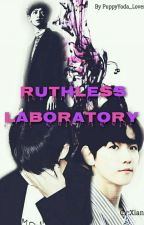Ruthless Laboratory//Completed// by PuppyYoda_lover