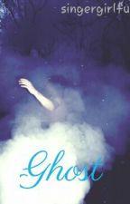 Ghost by singergirlfun