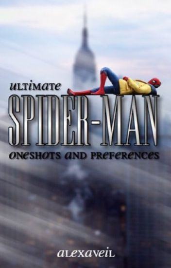 Marvel's Ultimate Spiderman Oneshots and Preferences