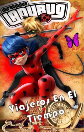 Miraculous Ladybug: Viajeros En El Tiempo