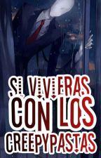 Si Vivieras Con Los Creepypastas... by Juuzoucornio