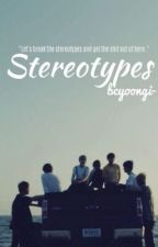 stereotypes ;; bts by bcyoongi-