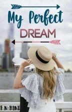 My Perfect Dream (2) by GotchaYouZayn