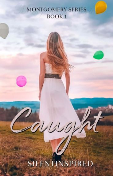 Caught (Montgomery Series # 1)