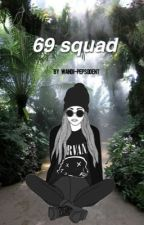 69 Squad (1D+5sos) by wandi-pepsodent