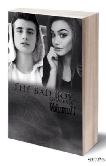 """The bad boy..."" (Volumul 1)"