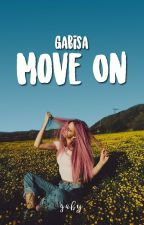 Ga Bisa Move On • lashton | ✔ by jomblou