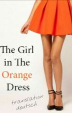 The Girl in The Orange Dress *On Hold* | Translation (Harry Styles ff) by niamsprincesss