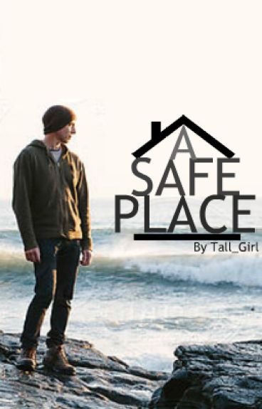 A Safe Place by tall_girl
