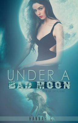Under a Bad Moon
