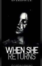 When She Returns by 6HorrorWriters