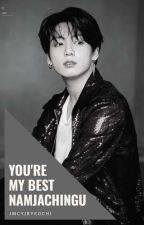 Jeon Jungkook FF ''You're My Best Namjachingu'' (FF Indonesia) by JmCyJbYeochi