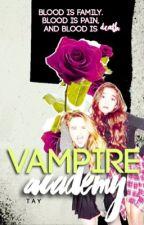 vampire academy ▹ gmw by rileyspluto