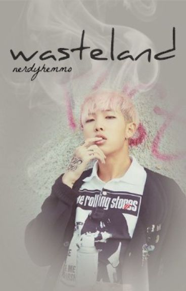 wasteland ◇ bts | rap monster