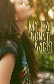 My Dad Ronnie Radke. by colorsx