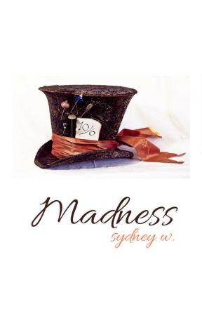 Madness [#TwistFateChallenge] by thetruthinourlies