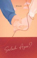 Salah Apa ? by DieLaZahra