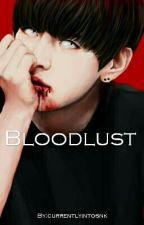 [M] Bloodlust: Prologue (Vmin) by currentlyintosnk