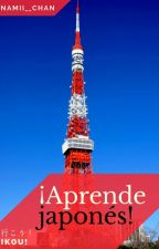 ¡Aprende Japonés! by LaVenteoxD10lol