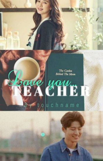 (C) Love You, Teacher || 지효 • 한빈