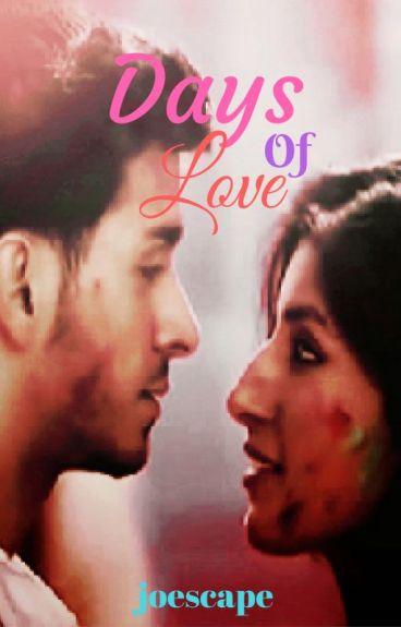 Days Of Love  | {Under Major Editing}