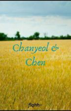 Chanyeol & Chen [Completed] by fiqah_hz