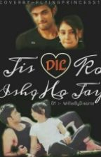 Manan FF:Jis Dil Ko Ishq Ho Jaye(Completed) by Writerbydreams