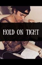 Hold On Tight by read_deez
